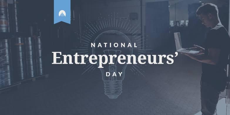 National Entrepreneurs Day – November 19, 2019