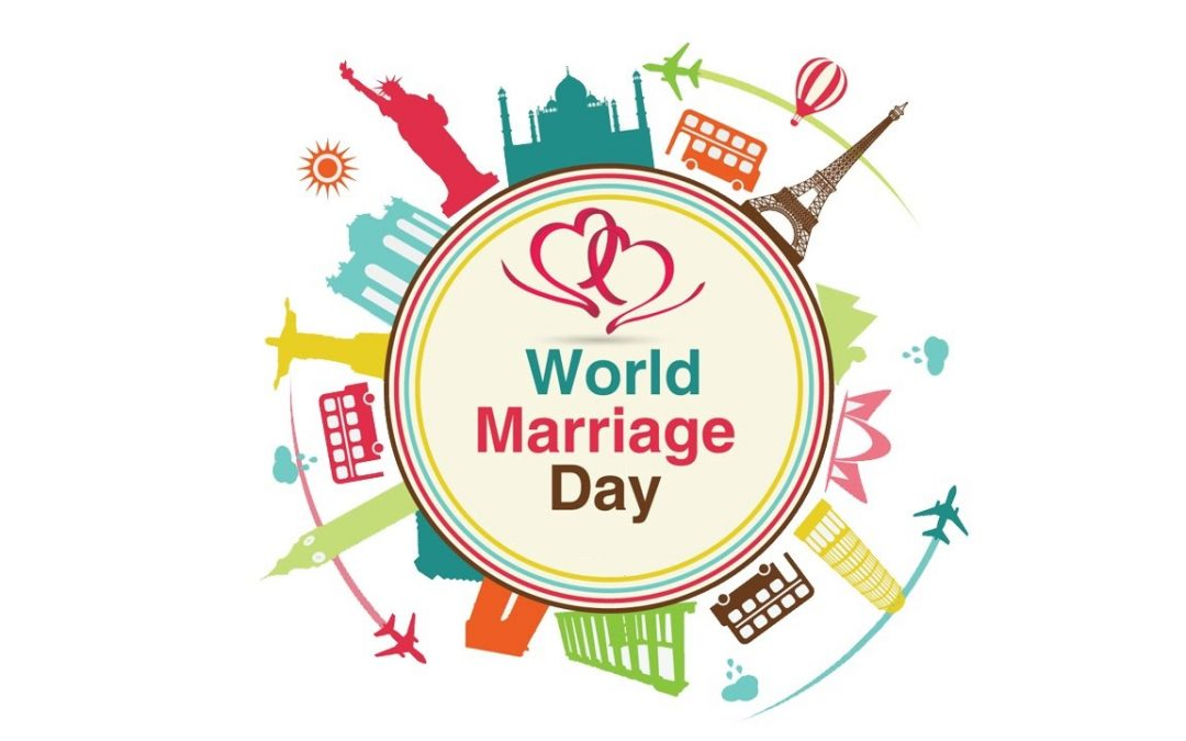 World Marriage Day – February 10, 2019