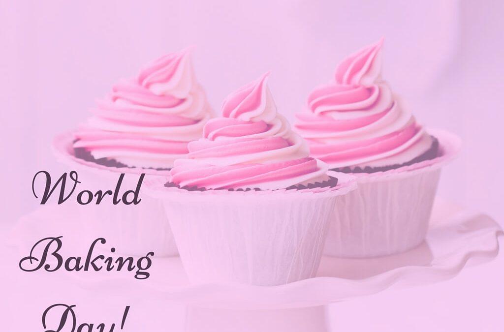 World Baking Day – May 17, 2021