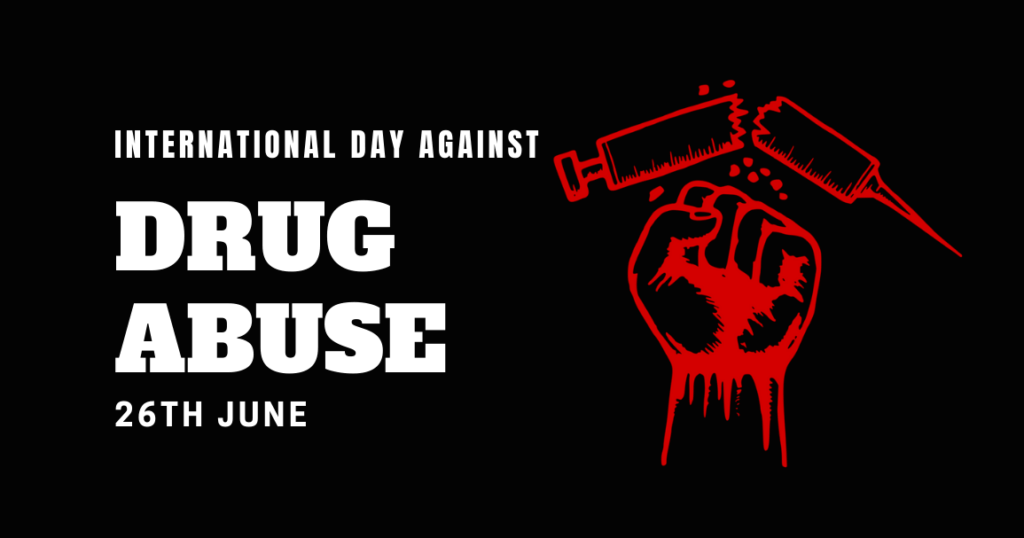 International Day against Drug Abuse and Illicit Trafficking – June 26, 2020