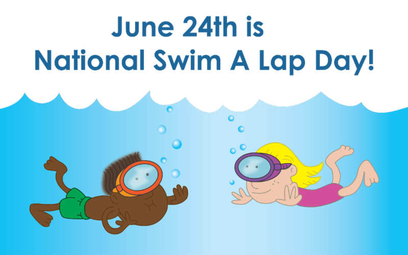 Swim a Lap Day – June 24, 2020