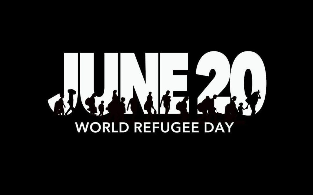 World Refugee Day – June 20, 2021
