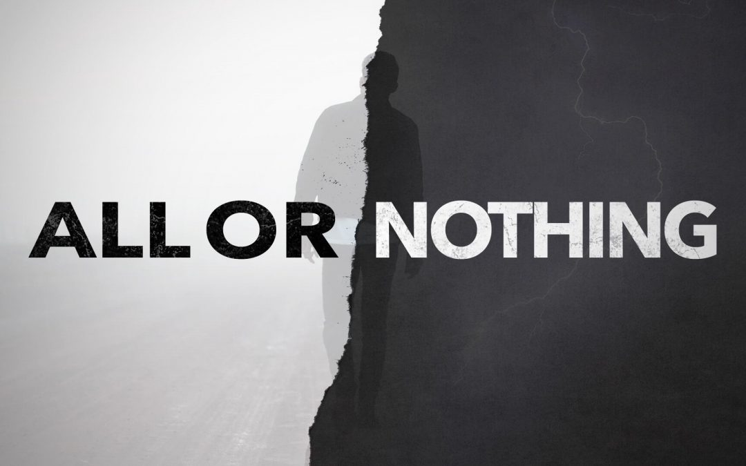 National All or Nothing Day – July 26, 2021