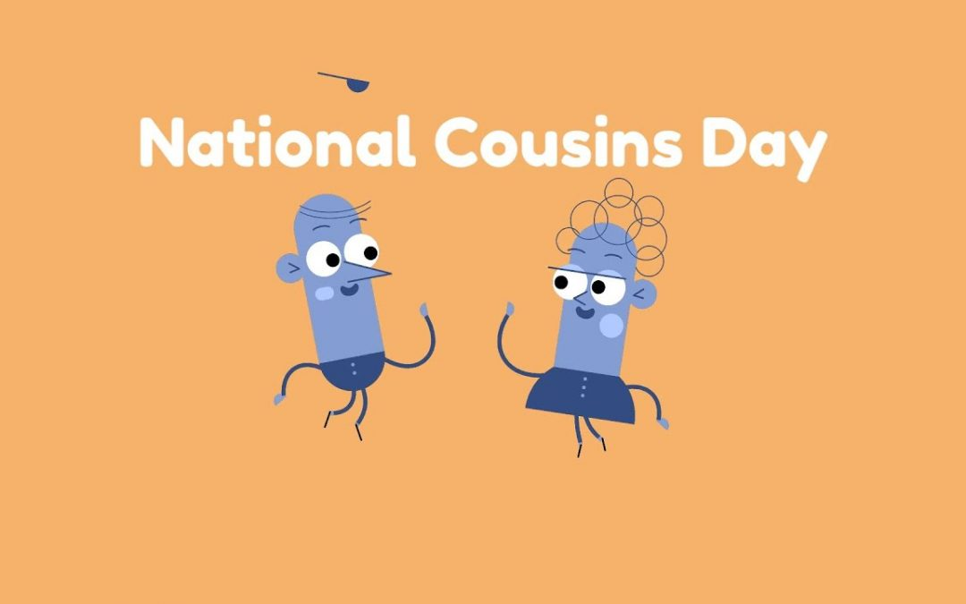 National Cousins Day – July 24, 2021