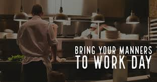 Bring Your Manners To Work Day – September 3, 2021