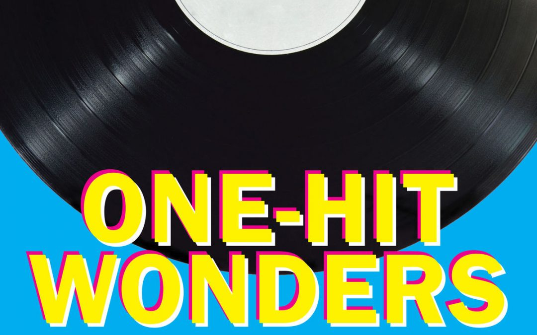 National One-Hit Wonder Day – September 25, 2021