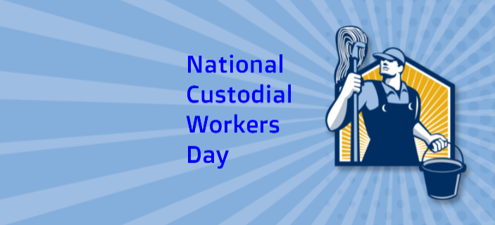 National Custodial Worker Day – October 2, 2021