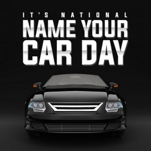 National Name Your Car Day – October 2, 2021