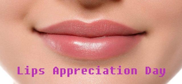 Lips Appreciation Day