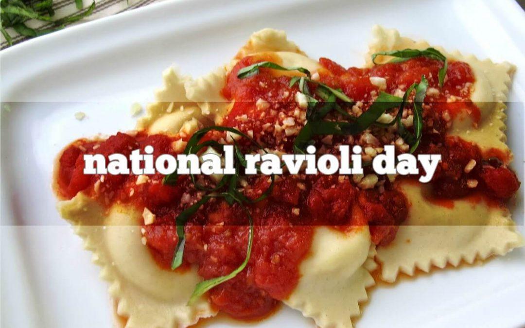 National Ravioli Day – March 20, 2021