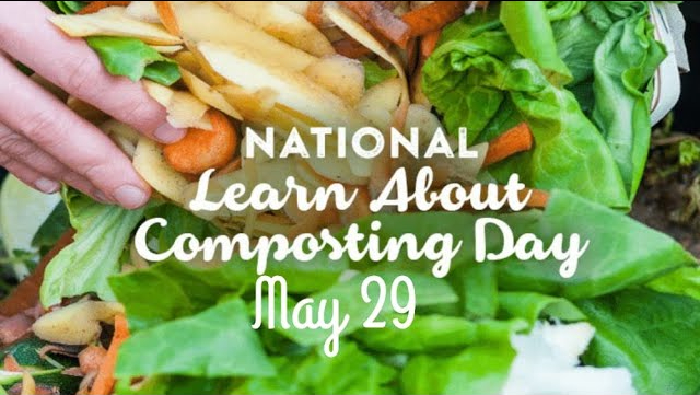 Learn About Composting Day – May 29, 2021