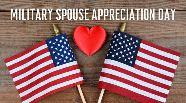 Military Spouse Appreciation Day – May 7, 2021