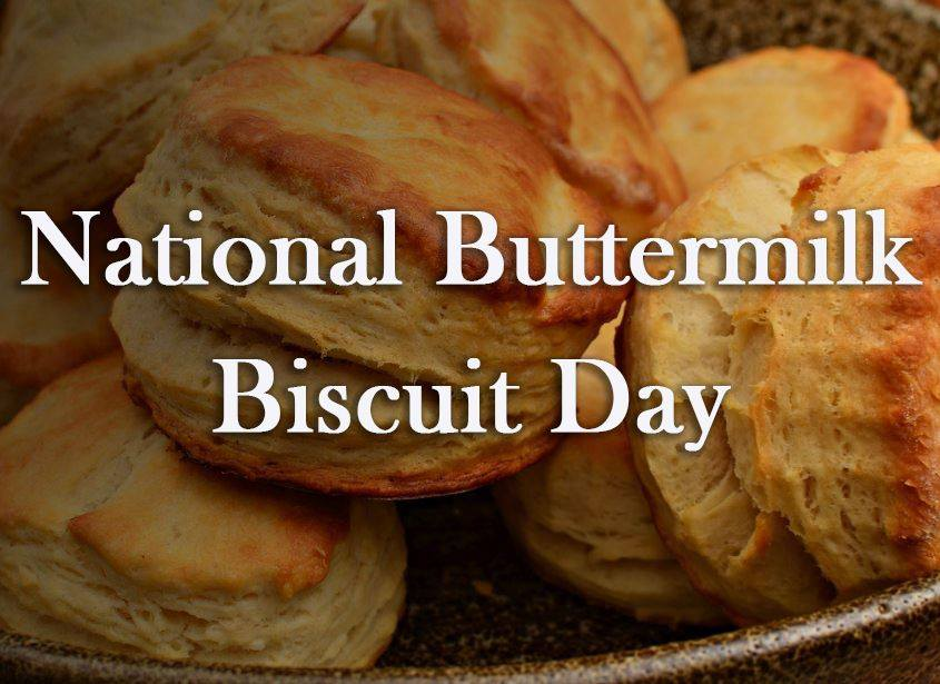 National Buttermilk Biscuit Day – May 14, 2021
