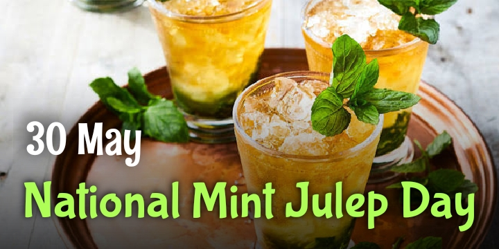 National Mint Julep Day – May 30, 2021