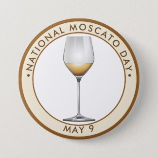 National Moscato Day – May 9, 2021