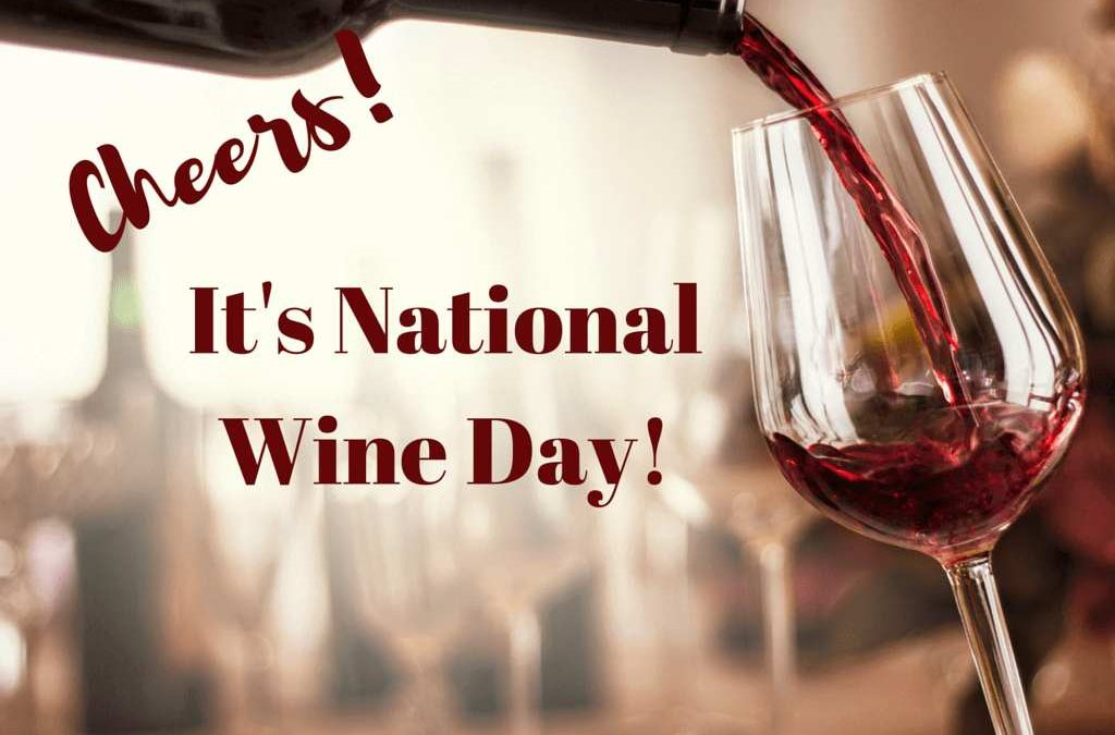 National Wine Day – May 25, 2021