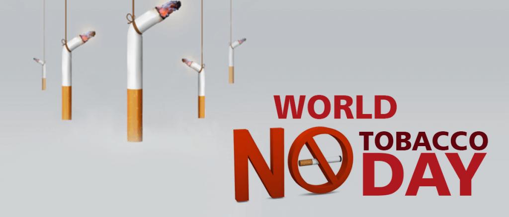 World No Tobacco Day – May 31, 2021