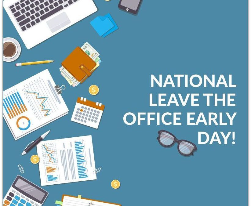 National Leave the Office Early Day – June 2, 2021