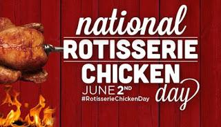 National Rotisserie Chicken Day – June 2, 2021
