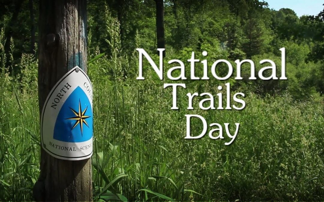 National Trails Day – June 5, 2021