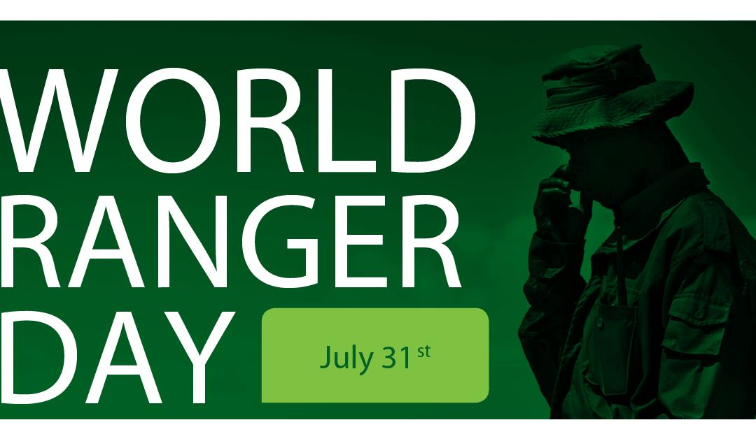 World Ranger Day – July 31, 2020