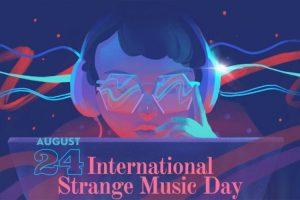 International Strange Music Day