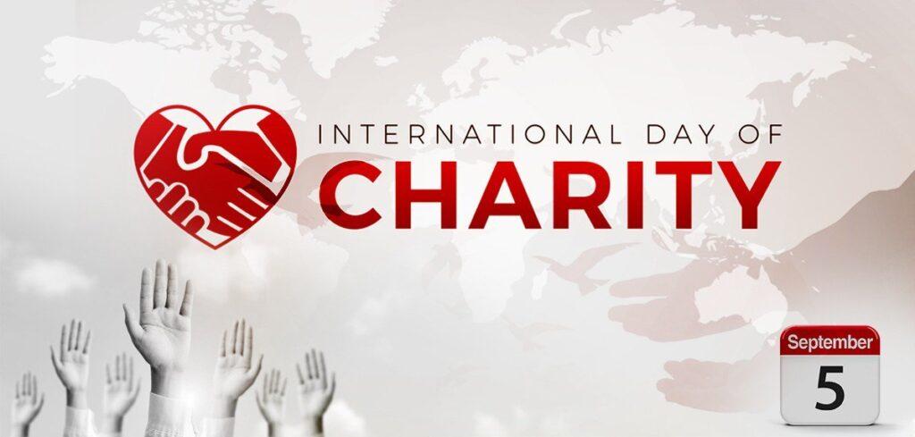 International Day of Charity - September 5, 2021 | Happy Days 365