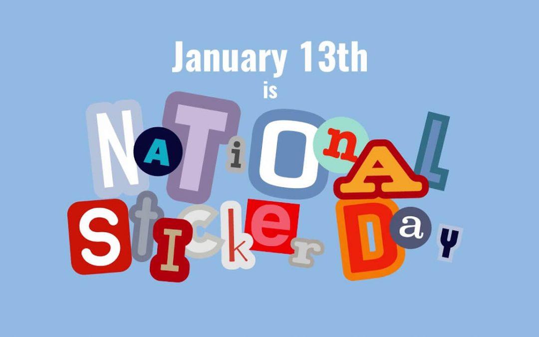 National Sticker Day – January 13, 2021