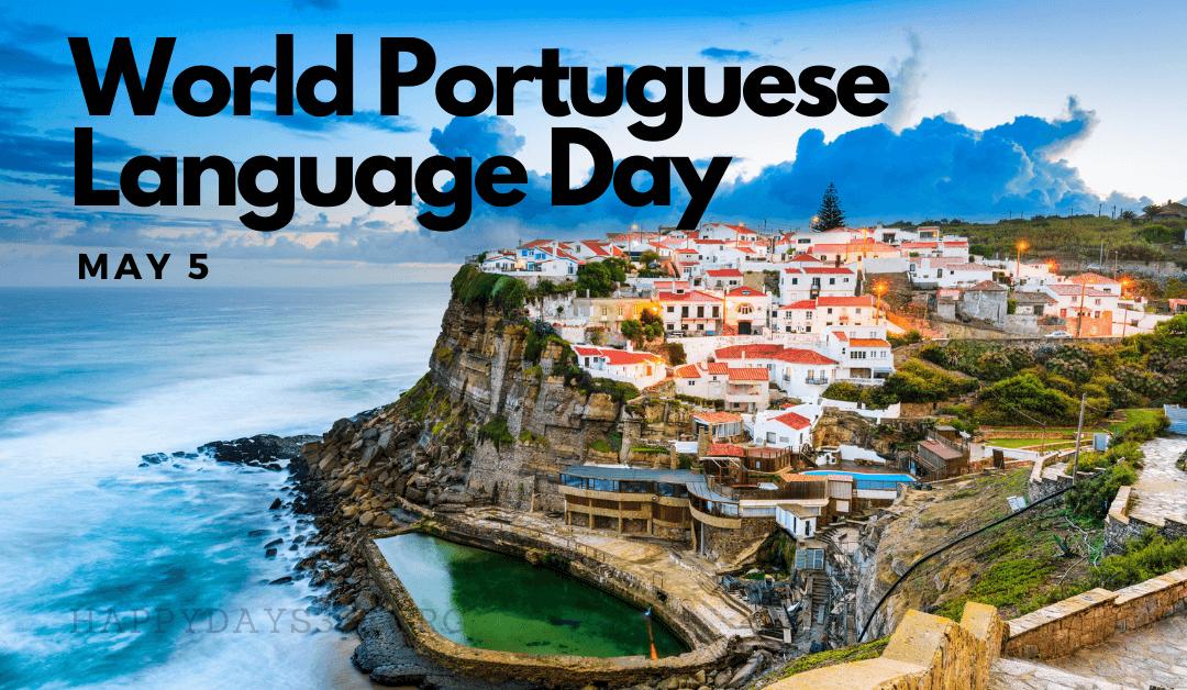 World Portuguese Language Day – May 5, 2021