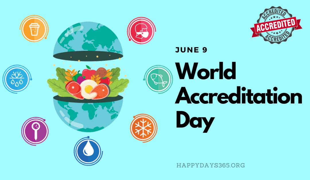 World Accreditation Day – June 9, 2021