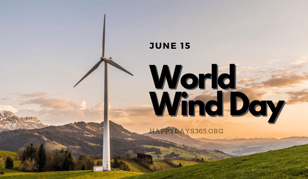 World Wind Day – June 15, 2021
