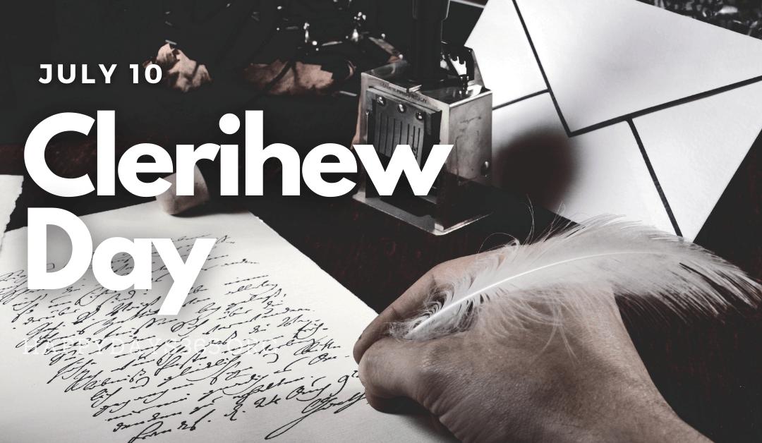 Clerihew Day – July 10, 2021