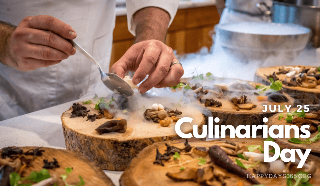 Culinarians Day – July 25, 2021