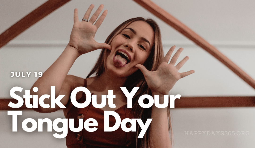Stick Out Your Tongue Day