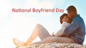 National Boyfriend's Day