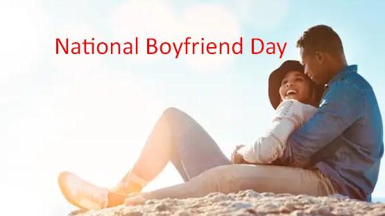 National Boyfriend's Day – October 3, 2021